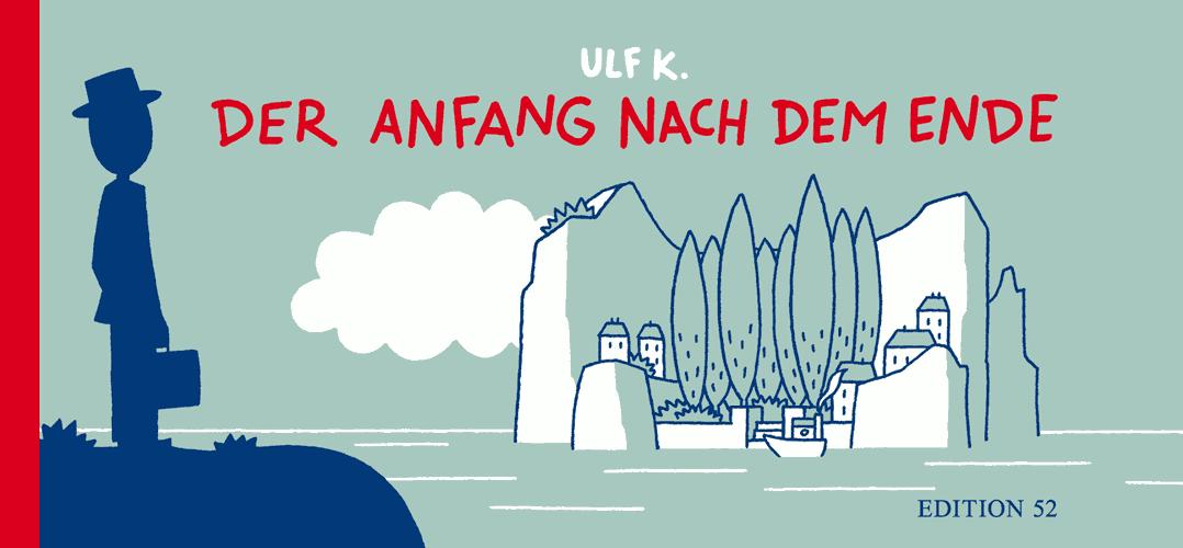Ulf K.: Der Anfang nach dem Ende