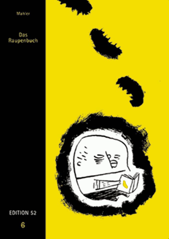 Nicolas Mahler: Das Raupenbuch