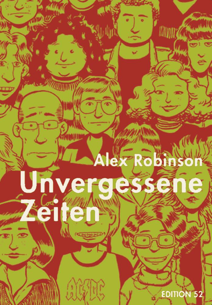 Alex Robinson: Unvergessene Zeiten